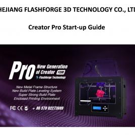 Notice Flashforge Creator Pro