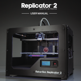 Notice Makerbot Replicator 2